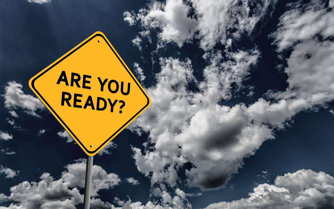 Are you ready – disaster ready?